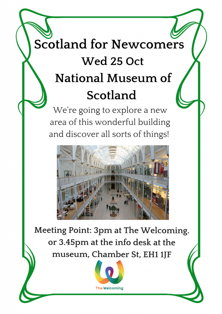 Scotland for Newcomers visit the National Museum